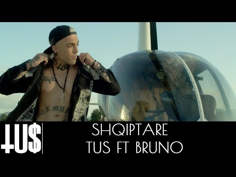 Tus ft. Bruno - Shqiptare