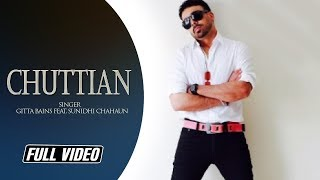 Chuttian Feat Sunidhi Chahoun  Gitta Bains
