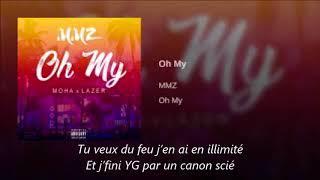 MMZ   Oh My [ Lyrics ]