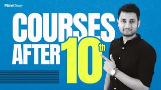 After 10th Courses | After 10th Courses List | Courses After 10th | After 10th | Planet Study
