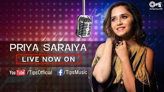 Priya Saraiya Live Music Session with Tips Music!