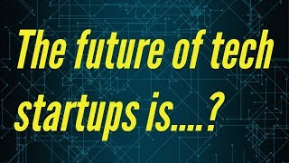 The future of tech startups includes deep tech #DailyDope