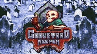 Graveyard Keeper - Let the Dead Bury the Dead