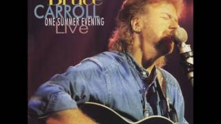 Bruce Carroll - One Summer Evening (Live) - 09 Above and Beyond