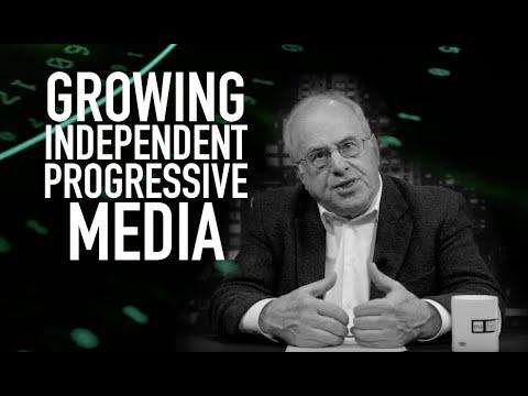 Economic Update: Growing Independent Progressive Media [Trailer]