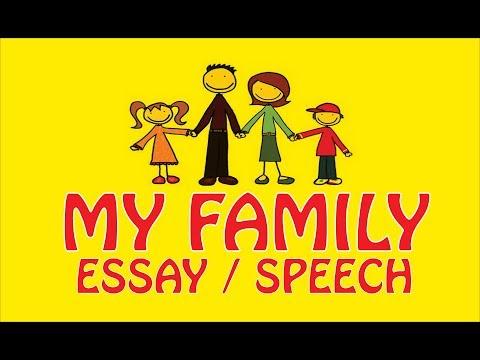 essayspeech          my family essay  speech for school students  kids essay about my family