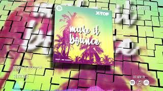 X TOF   Make It Bounce (HD) (HQ)