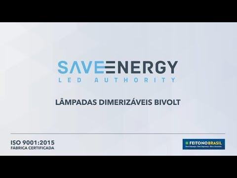 Saveenergy | Lâmpadas Dimerizáveis Bivolt