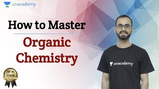 How To Master Organic Chemistry? | Unacademy JEE | JEE Chemistry | JEE Mains 2020 | Paaras Thakur - Download this Video in MP3, M4A, WEBM, MP4, 3GP