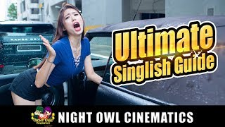 The Ultimate Singlish Guide