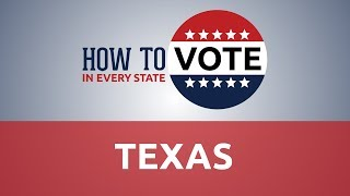 How To Vote In Texas In 2018