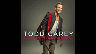 Todd Carey - My Kind of Crazy (Official Audio)