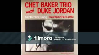 Chet Baker Trio with Duke Jordan - September Song (Alt.Take)