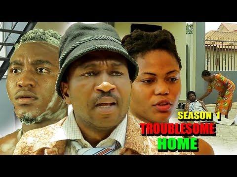 Troublesome Home Season 1 - 2018 Latest Nigerian Nollywood Movie Full HD
