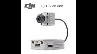DJI Air Unit FPV