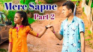 Mere Sapne- A Short Story| Part 2 | Prashant Sharma Entertainment