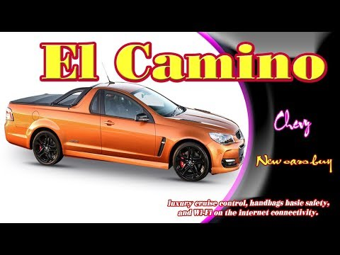 2019 Chevy El Camino | 2019 Chevy El Camino Ss | 2019 Chevy El Camino Super Sport | New Cars Buy
