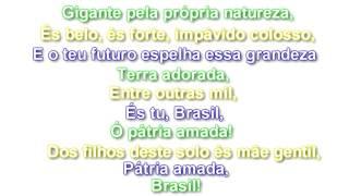 Hino Nacional do Brasil/National Anthem of Brazil - letra/lyrics