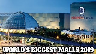 Top 10 World's Biggest Malls 2019