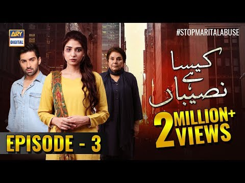 Kaisa Hai Naseeban Episode 3 - 16th January 2019 - ARY Digital [Subtitle Eng]