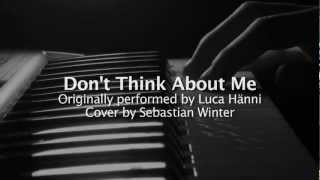 """Don't Think About Me"" - Luca Hänni / Daniele Negroni (Sebastian Winter)"