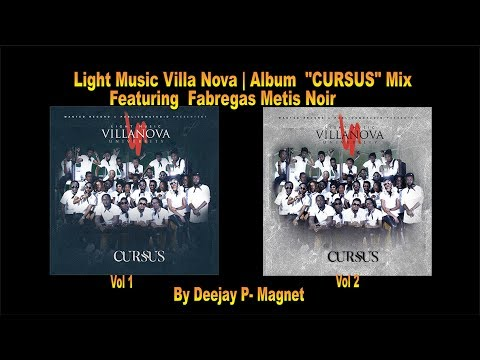 *CURSUS* ALBUM MIX | LIGHT MUSIC VILLA NOVA ft FABREGAS METIS NOIR | 21 TITRES