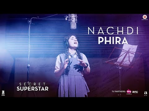 Download Nachdi Phira | Secret Superstar | 19 Oct 2017 | Aamir Khan | Zaira Wasim | Amit Trivedi | Kausar HD Mp4 3GP Video and MP3