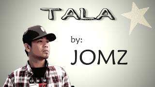 Jomz   TALA (lyrics)