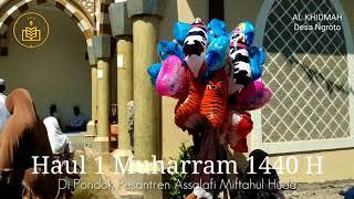 Haul 1 Muharram 1440 Di Pondok Pesantren Assalafi Miftahul Huda Ngroto
