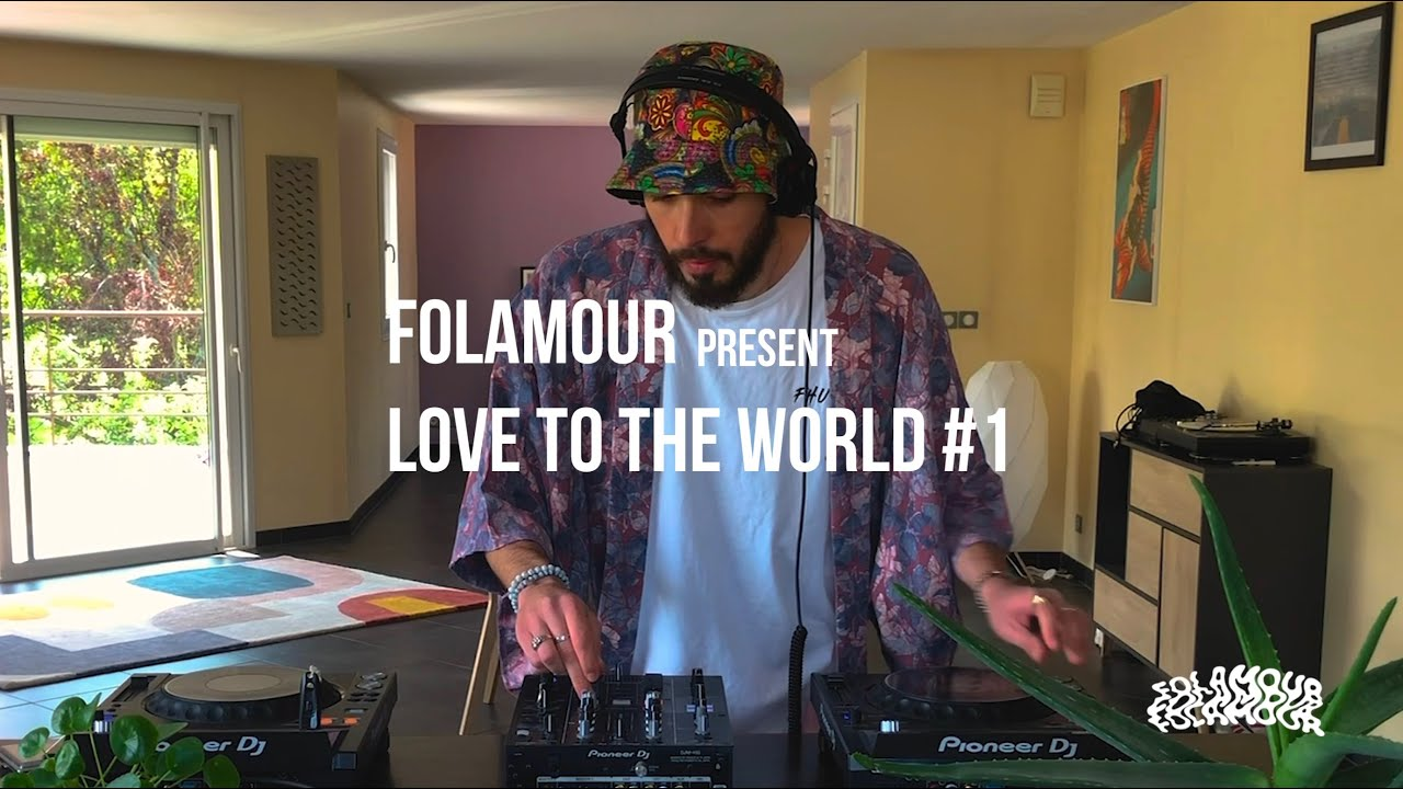 Folamour - Live @ Love To The World Session #1 2020