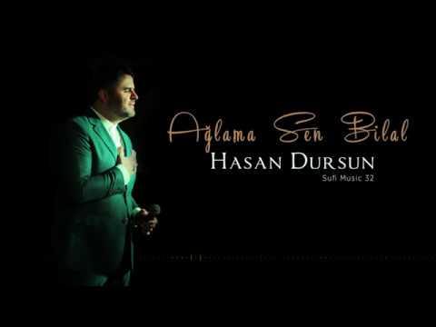 Hasan Dursun - Ağlama Sen Bilal - 2018 Yeni Albüm
