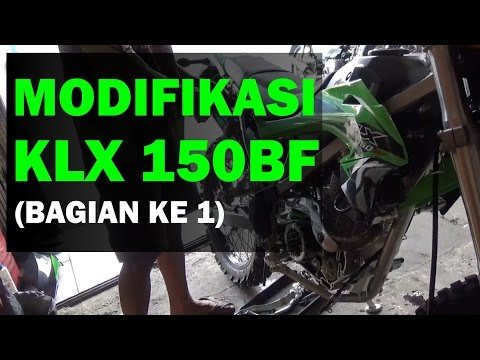 Video Modifikasi Kawasaki KLX 150BF Adventure, Trail, Enduro (bagian 1)
