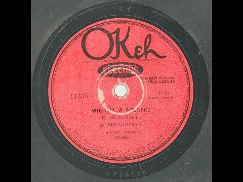 Polish 78rpm recordings, 1927. Okeh 11335. Wigilija w Ameryce {Christmas Eve in America}