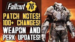 Fallout 76 - BIG PATCH NOTES! Legendary Rifle Drops! Weapon and Perk Changes!