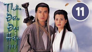 Thần điêu đại hiệp 11/32 (tiếng Việt), DV chính: Cổ Thiên Lạc, Lý Nhược Đồng;  TVB/1995