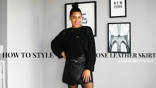 HOW TO STYLE 1 LEATHER SKIRT 4 DIFFERENT WAYS// FALL FASHION 2017