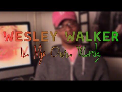 In My Own Words (Wesley Walker)