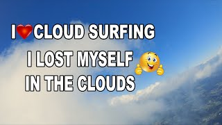 FPV Drone Cloud Surfing
