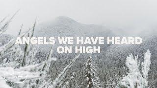 Angels We Have Heard On High | Maranatha! Music (Lyric Video)