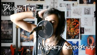 Doing Time - Avenged Sevenfold (Vocal Cover by L'aintr)