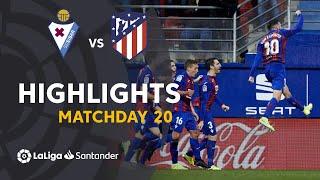 Highlights SD Eibar vs Atlético de Madrid (2-0)