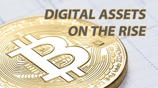 Digital Assets On The Rise