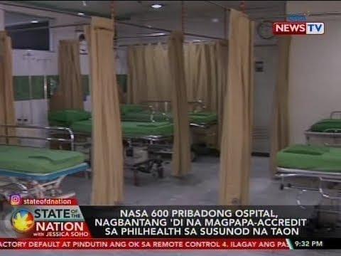 [GMA]  SONA: Nasa 600 pribadong ospital, nagbantang 'di na magpapa-accredit sa…