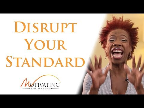 Lisa Nichols – Disrupt Your Standard To Break Through To The Next Level