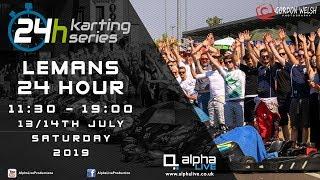 LeMans 24 Hour Kart 2019 LIVE 11:30-19:00