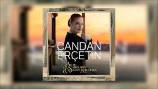 Candan Erçetin - Vardar Ovası (Audio)