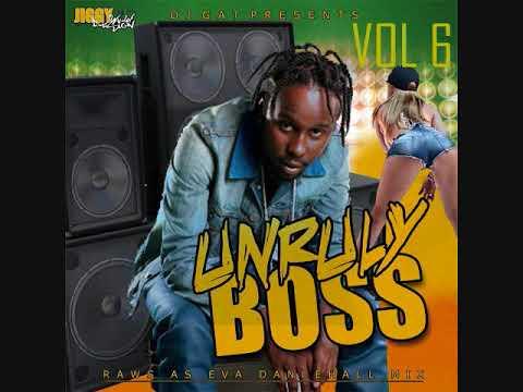 Download POPCAAN UNRULY BOSS DANCEHALL MIX VOL 6 {PART 2] DJ