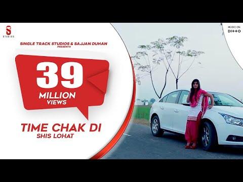 Time Chak Di  Shis Lohat
