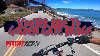 Zero 10x Electric Scooter Ride to Golden Gate Bridge | GoPro Hero 7 RAW FPV Bodycam Video Footage