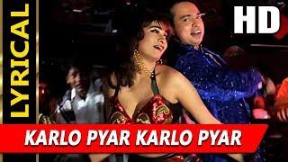 Karlo Pyar Karlo Pyar With Lyrics   Altaf Raja, Jasbinder Kaur   Chandaal 1998 HD Songs   Kunika